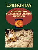 Uzbekistan Economic & Development Strategy Handbook