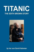 Titanic: The Edith Brown Story