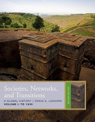 Societies, Networks, and Transitions, Volume 1
