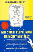 Why Smart People Make Big Money Mistakes... and How to Correct Them