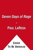 Seven Days of Rage