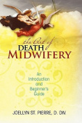 The Art of Death Midwifery
