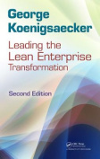 Leading the Lean Enterprise Transformation