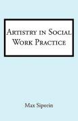 Artistry in Social Work Practice