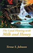 The Land Flowing with Milk and Honey