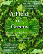 A Field of Greens