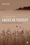Lost Intimacy in American Thought