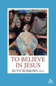 To Believe in Jesus