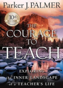 The Courage to Teach [Audio]
