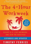 The 4-Hour Workweek, Expanded and Updated [Audio]
