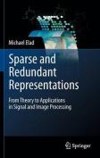 Sparse and Redundant Representations