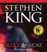 Blood and Smoke [Audio]