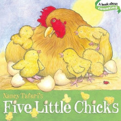 Five Little Chicks [Board Book]