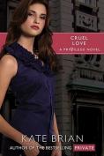 Cruel Love (Privilege)