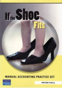 If the Shoe Fits - Manual Accounting Practice Set