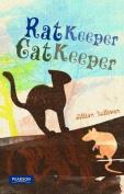 Rat Keeper, Cat Keeper