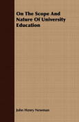 On the Scope and Nature of University Education