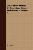 Great Short Stories Of Detection, Mystery And Horror - Volume II.