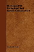 The Legend of Ulenspiegel and Lamme Goedzak; Vol I