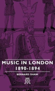 Music in London - 1890-1894