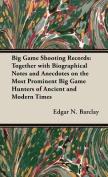 Big Game Shooting Records