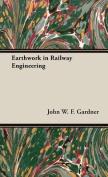 Earthwork in Railway Engineering