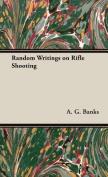 Random Writings on Rifle Shooting