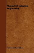 Manual of Irrigation Engineering
