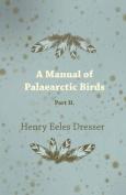 A Manual of Palaearctic Birds - Part II.