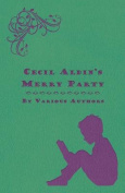 Cecil Aldin's Merry Party