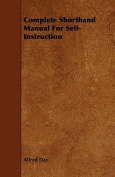 Complete Shorthand Manual for Self-Instruction
