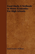 Food Study, a Textbook in Home Economics for High Schools