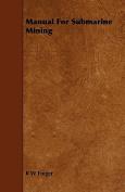 Manual for Submarine Mining