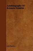 Autobiography of Bejamin Franklin