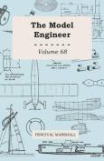 The Model Engineer - Volume 68