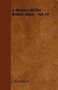 A History of the British Army - Vol. VI