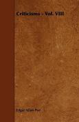 Criticisms - Vol. VIII