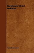 Handbook of Art Smithing