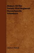 History of the Twenty-First Regiment Massachusetts Volunteers