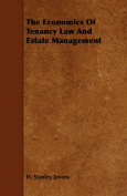 The Economics Of Tenancy Law And Estate Management