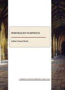 Spiritualist Pamphlets