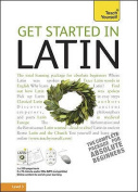 Teach Yourself Get Started in Latin