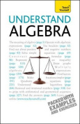 Teach Yourself Understand Algebra