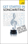 Teach Yourself Get Started in Songwriting