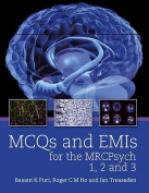Revision MCQs and EMIs for the MRCPsych