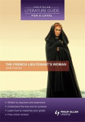 The French Lieutenant's Woman (Philip Allan Literature Guide