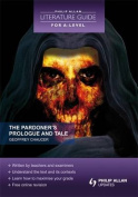 The Pardoner's Prologue and Tale (Philip Allan Literature Guide