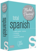Total Spanish with the Michel Thomas Method  [Audio]