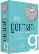 Total German with the Michel Thomas Method  [Audio]
