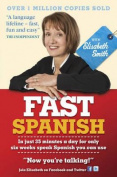 Fast Spanish with Elisabeth Smith